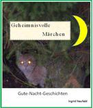 Ingrid Neufeld: Geheimnisvolle Märchen ★★★★