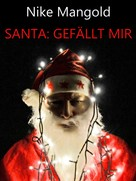 Nike Mangold: Santa: Gefällt mir ★★★★