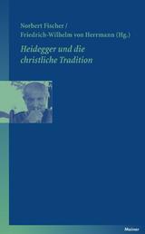 Heidegger und die christliche Tradition - Annäherung an ein schwieriges Thema