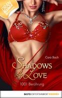 Cara Bach: 1001 Berührung - Shadows of Love ★★★★