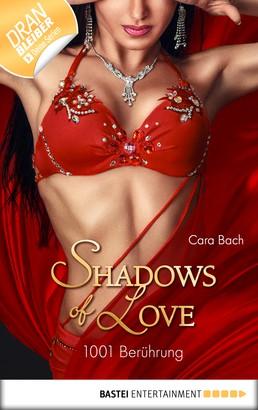 1001 Berührung - Shadows of Love