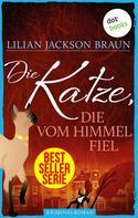 Lilian Jackson Braun: Die Katze, die vom Himmel fiel - Band 28 ★★★★