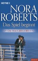Nora Roberts: Die MacGregors 1. Das Spiel beginnt ★★★★