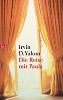 Irvin D. Yalom: Die Reise mit Paula ★★★★