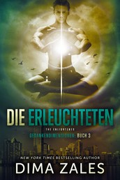 Die Erleuchteten - The Enlightened