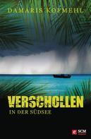 Damaris Kofmehl: Verschollen in der Südsee ★★★★