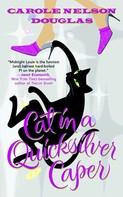 Carole Nelson Douglas: Cat in a Quicksilver Caper