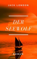 Jack London: Der Seewolf ★★★★