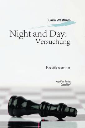 Night and Day: Versuchung