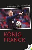 Stefan Rodecurt: König Franck