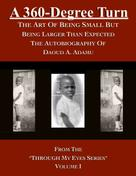 Daoud A. Adamu: A 360-Degree Turn: The Art of Being Small But Being Larger Than Expected