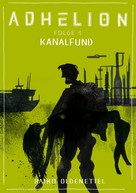 Raiko Oldenettel: Adhelion 1: Kanalfund