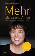 Margot Käßmann: Mehr als Ja und Amen ★★