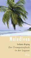 Stefanie Bisping: Lesereise Malediven ★★★★★