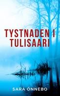 Sara Önnebo: Tystnaden i Tulisaari