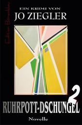 Ruhrpott-Dschungel 2