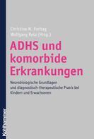 Christine M. Freitag: ADHS und komorbide Erkrankungen