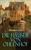 Hermann Löns: Die Häuser von Ohlenhof ★★★★