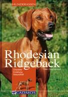 Peter Obschernicat: Rhodesian Ridgeback ★★★★