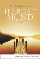 Patti Callahan Henry: Herbstmond ★★★★