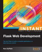Ron DuPlain: Instant Flask Web Development