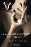 Sophie Morgan: Die verborgene Sehnsucht der Sophie M. ★★★