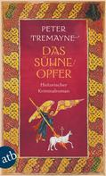 Peter Tremayne: Das Sühneopfer ★★★★