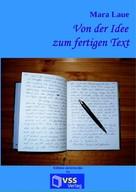 Mara Laue: Von der Idee zum fertigen Text