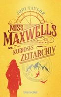 Jodi Taylor: Miss Maxwells kurioses Zeitarchiv ★★★★★