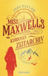 Miss Maxwells kurioses Zeitarchiv - Roman