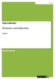 Hormone und Adipositas - Leptin