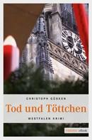 Christoph Güsken: Tod und Töttchen ★★★★