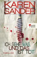 Karen Sander: Ich sehe was, und das ist tot ★★★★