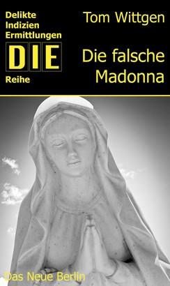 Die falsche Madonna