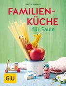 Martin Kintrup: Familienküche für Faule ★★★