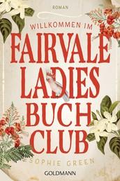 Willkommen im Fairvale Ladies Buchclub - Roman