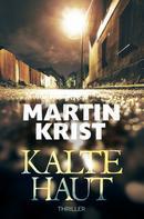 Martin Krist: Kalte Haut ★★★