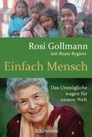 Rosi Gollmann: Einfach Mensch ★★★★★