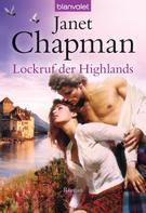 Janet Chapman: Lockruf der Highlands ★★★★