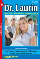 Patricia Vandenberg: Dr. Laurin 159 – Arztroman ★
