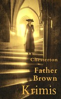 Gilbert Keith Chesterton: Father Brown-Krimis
