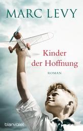 Kinder der Hoffnung - Roman