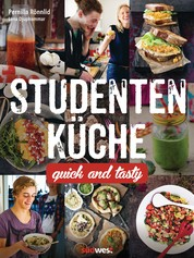 Studentenküche - Quick and Tasty