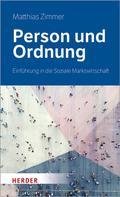 Matthias Zimmer: Person und Ordnung