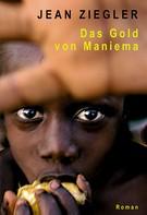 Jean Ziegler: Das Gold von Maniema ★★★★