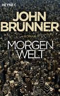 John Brunner: Morgenwelt ★