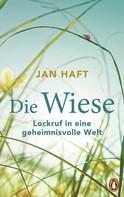 Jan Haft: Die Wiese ★★★★★