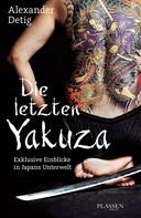 Alexander Detig: Die letzten Yakuza ★★★★