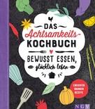 Sabine Durdel-Hoffmann: Das Achtsamkeitskochbuch ★★★★