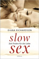 Diana Richardson: Slow Sex ★★★★